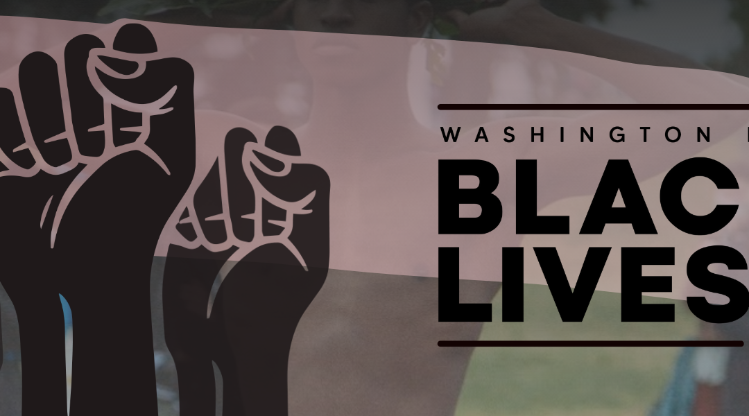 NEW DATE! Indivisible Deep Dive – Washington for Black Lives