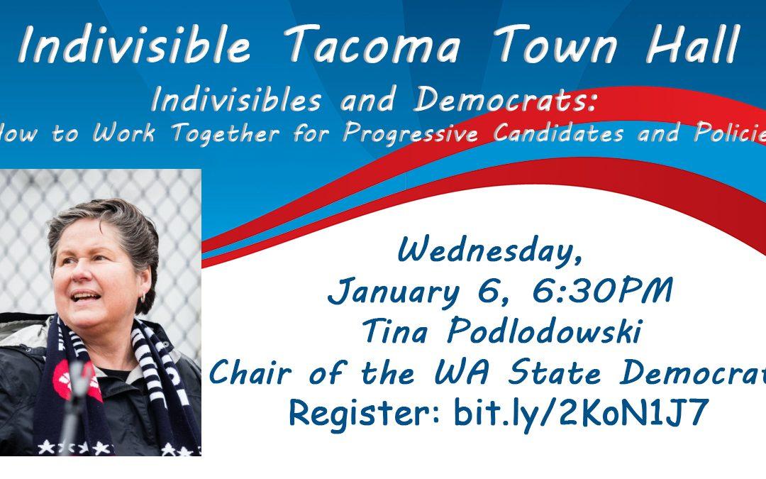 Indivisible Tacoma Hosts Tina Podlodowski – TONIGHT