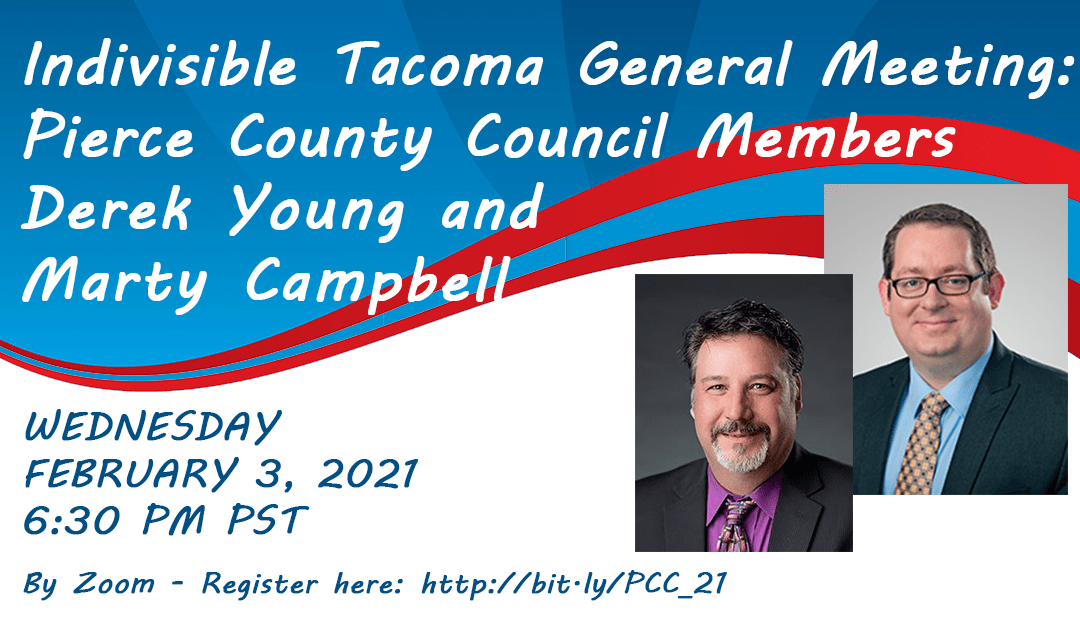 IT General Meeting with Pierce County Council members Young and Campbell