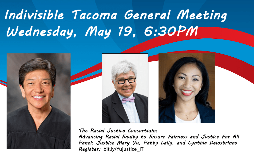IT Town Hall with WA Supreme Court Justice Mary Yu, Patty Lally and Cynthia Delostrinos: Racial Justice Consortium